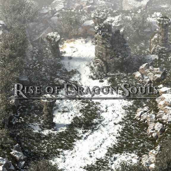 Rise of Dragon Souls